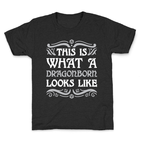 This Is What A Dragonborn Looks Like Kids T-Shirt