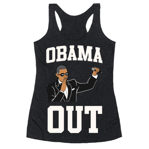 Obama Out Racerback Tank Top