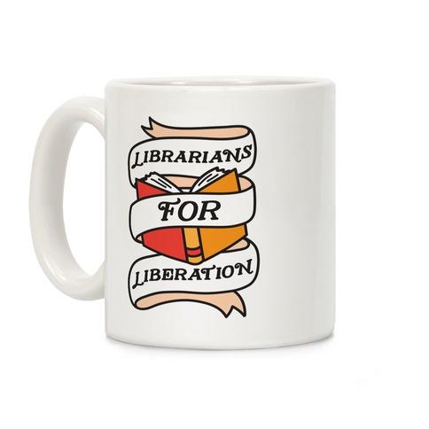 Librarians For Liberation Coffee Mug