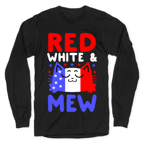 Red, White, And Mew Long Sleeve T-Shirt