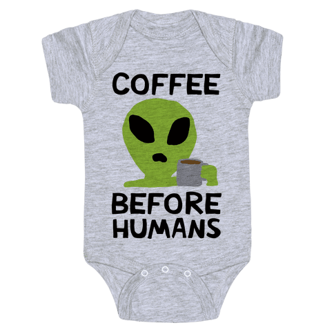 Coffee Before Humans Baby Onesy