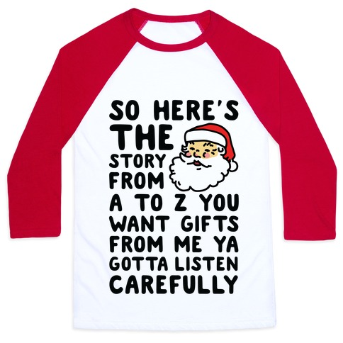 So Here's The Story From A to Z Santa Baseball Tee