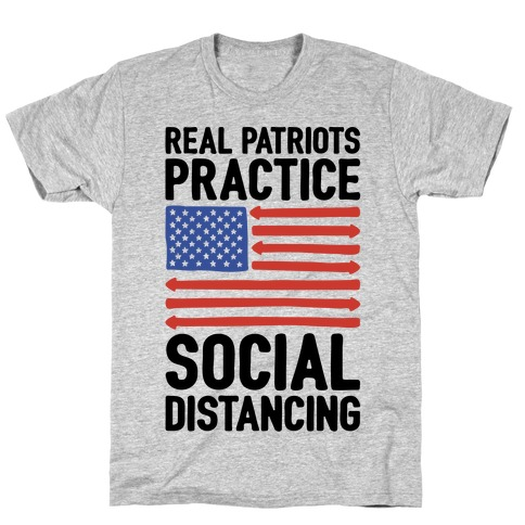 Real Patriots Practice Social Distancing T-Shirt