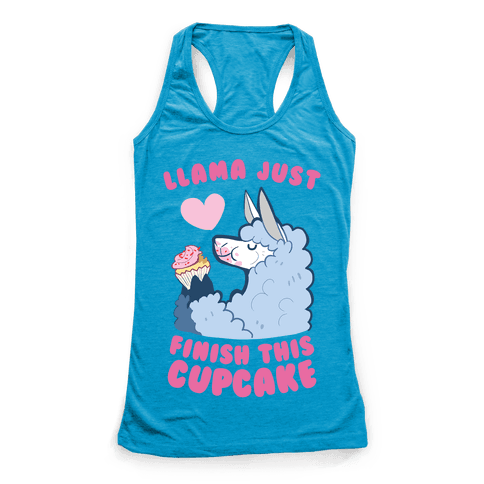 Llama Just Finish This Cupcake Racerback Tank Top