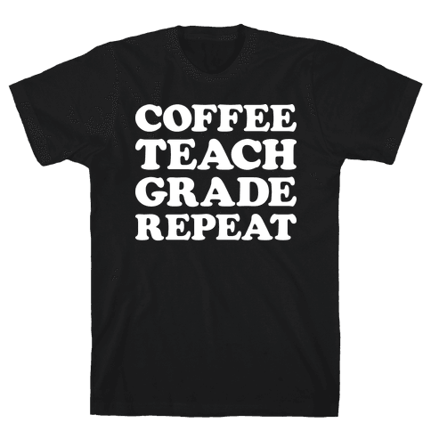 Coffee Teach Grade Repeat