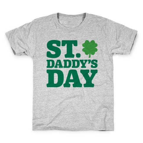 St. Daddy's Day Kids T-Shirt