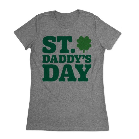 St. Daddy's Day Womens T-Shirt