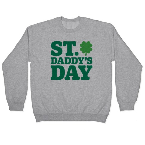 St. Daddy's Day Pullover