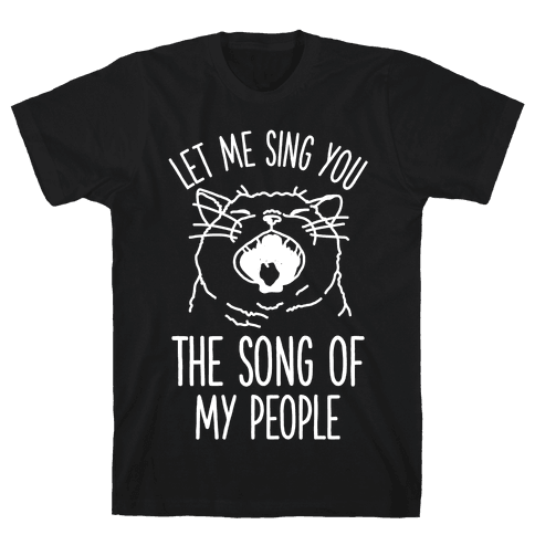 The Song Of My People Cat Mens T-Shirt