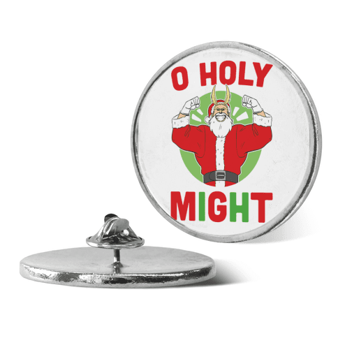 O Holy Might - All Might pin