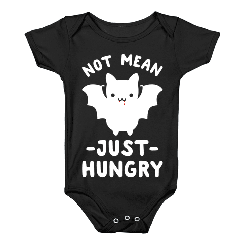 Not Mean Just Hungry Bat Baby Onesy