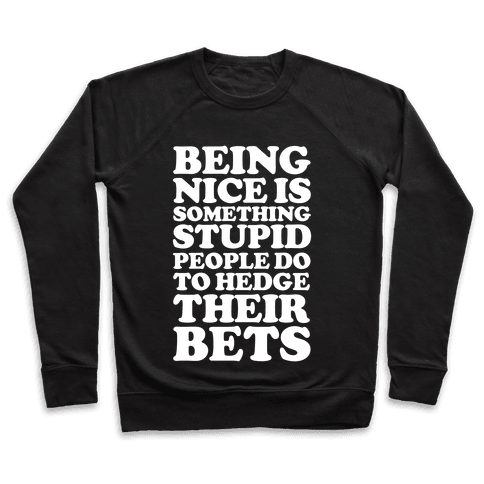 Hedge Their Bets Pullover