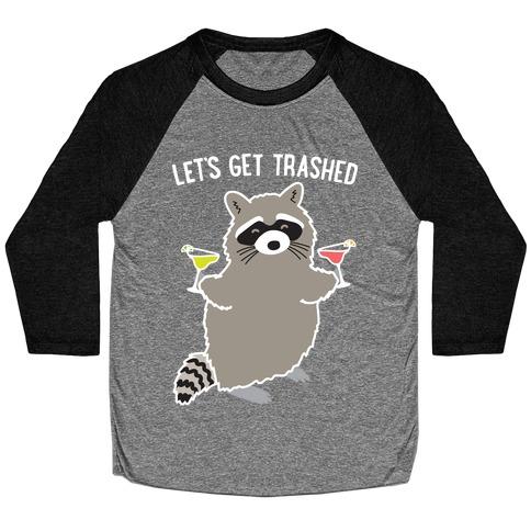 Let's Get Trashed Margarita Raccoon Baseball Tee