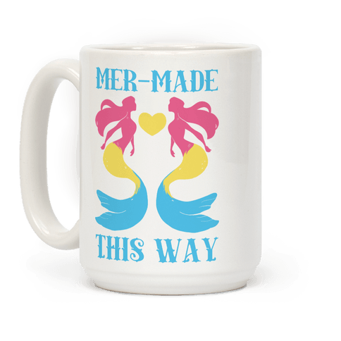 Mer-Made This Way - Pan Coffee Mug