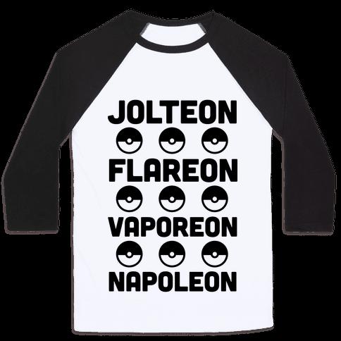 Jolteon Flareon Vaporeon Napoleon Baseball Tee