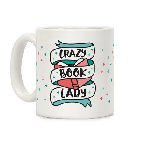 Crazy Book Lady Coffee Mug