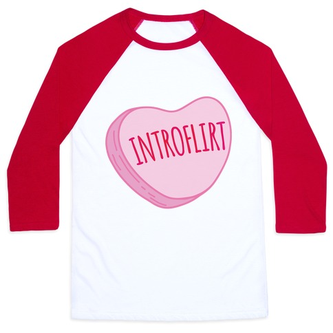 Introflirt Introverted Flirt Conversation Heart Parody Baseball Tee
