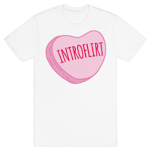 Introflirt Introverted Flirt Conversation Heart Parody Mens T-Shirt
