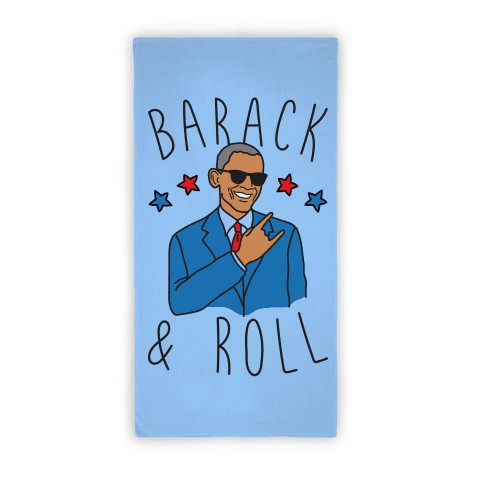 Barack and Roll Towel Beach Towel