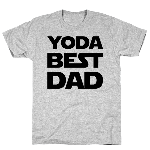 Yoda Best Dad Parody Mens T-Shirt