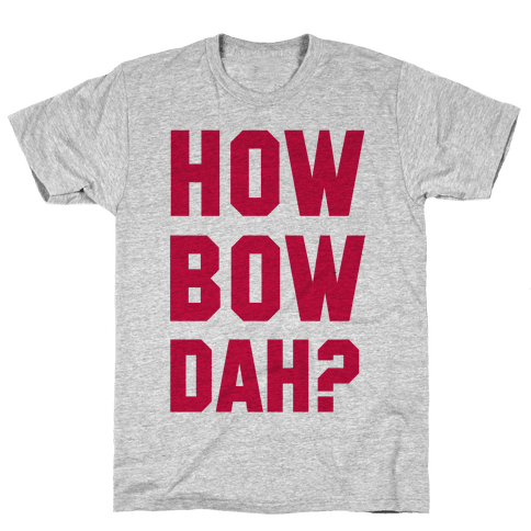 Howbowdah? (Cash Me Outside Howbowdah Pair) Mens T-Shirt