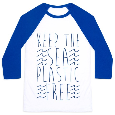 Keep the Sea Plastic-Free Baseball Tee