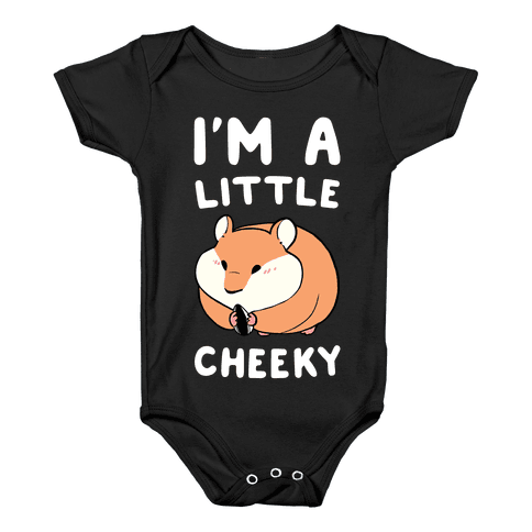 I'm a Little Cheeky Baby Onesy