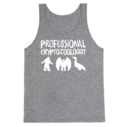 Professional Cryptozoologist White Print Tank Top