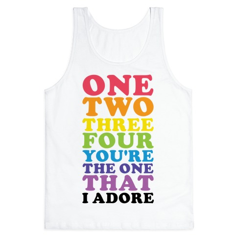One Two Three Four You're the One That I Adore Tank Top