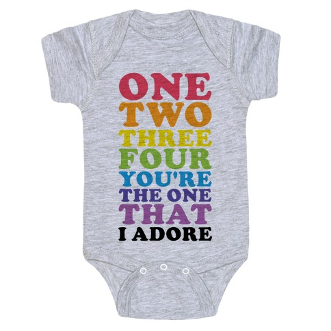 One Two Three Four You're the One That I Adore Baby Onesy