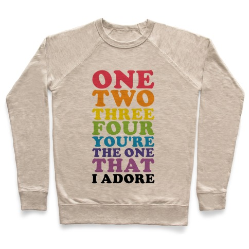 One Two Three Four You're the One That I Adore Pullover