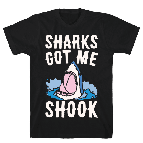 Sharks Got Me Shook White Print Mens T-Shirt