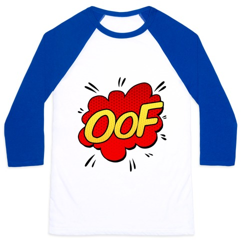 OOF Comic Sound Effect Baseball Tee