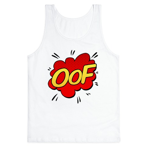 OOF Comic Sound Effect Tank Top | LookHUMAN