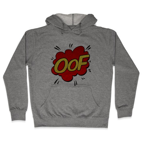 OOF Comic Sound Effect Hooded Sweatshirt