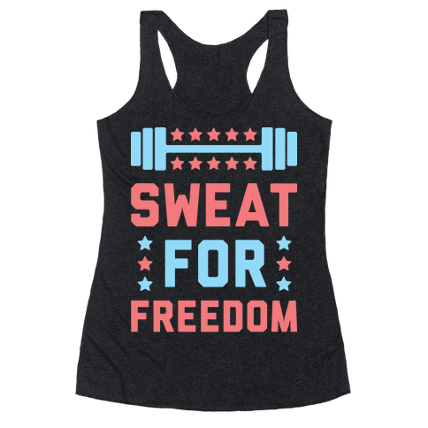 Sweat For Freedom (White) Racerback Tank Top