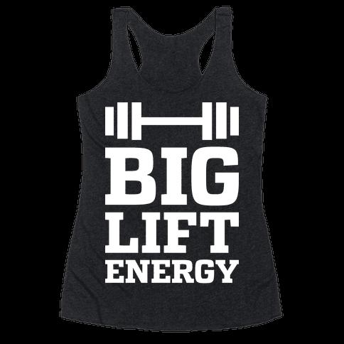 Big Lift Energy Racerback Tank Top