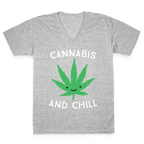 Cannabis And Chill V-Neck Tee Shirt