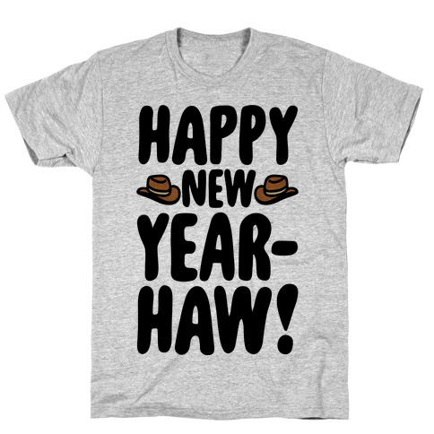 Happy New Year-Haw T-Shirt