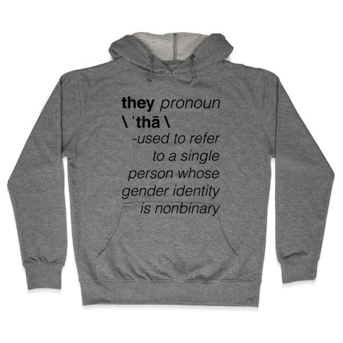 They Merriam-Webster Definition Hooded Sweatshirt