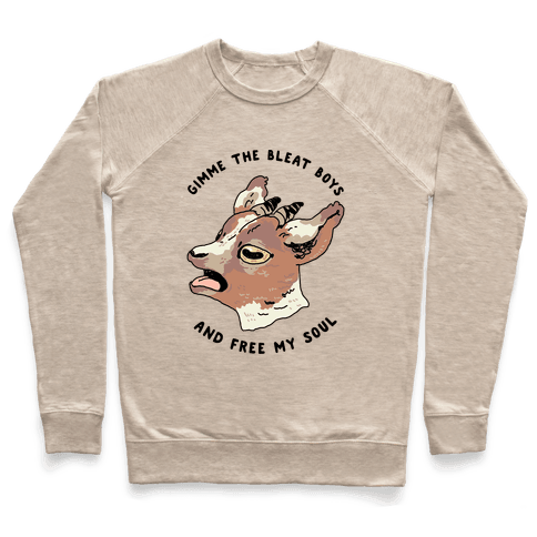 Gimme The Bleat Boys Pullover