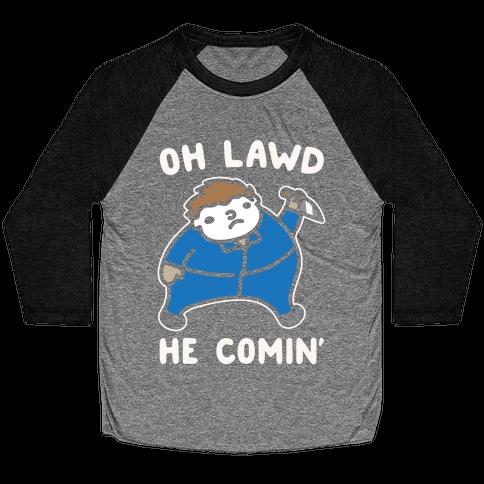 Oh Lawd He Comin' Parody White Print (Masked Killer) Baseball Tee
