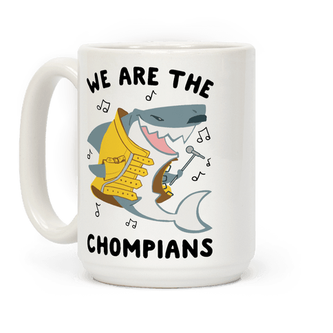 We Are The Chompians Coffee Mug