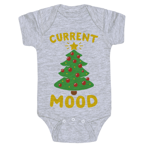 Current Mood Christmas  Baby Onesy