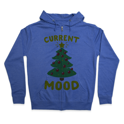 Current Mood Christmas  Zip Hoodie