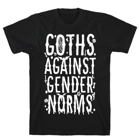 Goths Against Gender Norms T-Shirt