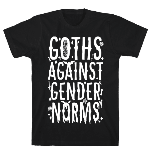 Goths Against Gender Norms Mens/Unisex T-Shirt
