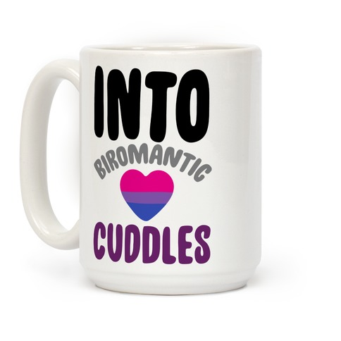 Into Biromantic Cuddles White Print Coffee Mug