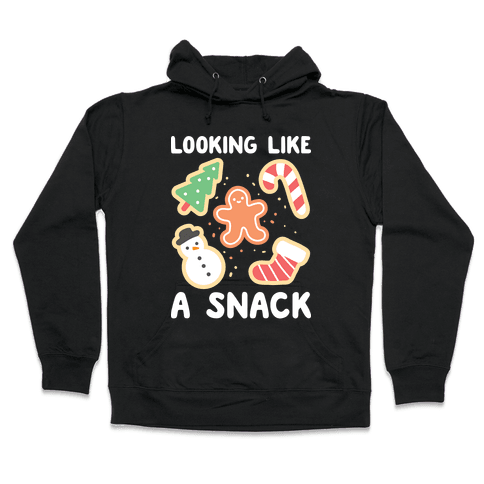 Looking Like A Snack Christmas Cookies Hooded Sweatshirt