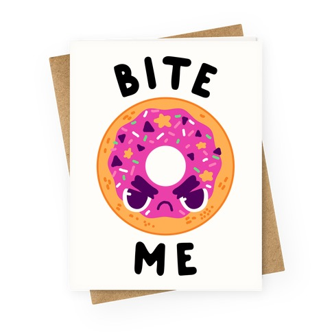 Bite Me (Donut) Greeting Card